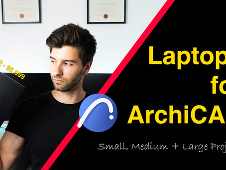 Laptops for ArchiCAD: All Career Levels