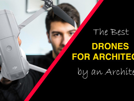 Drones for Architects