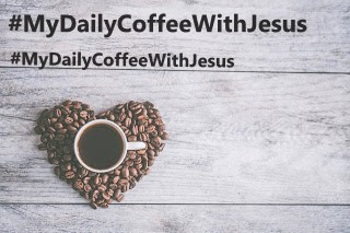 MY DAILY COFFEE WITH JESUS