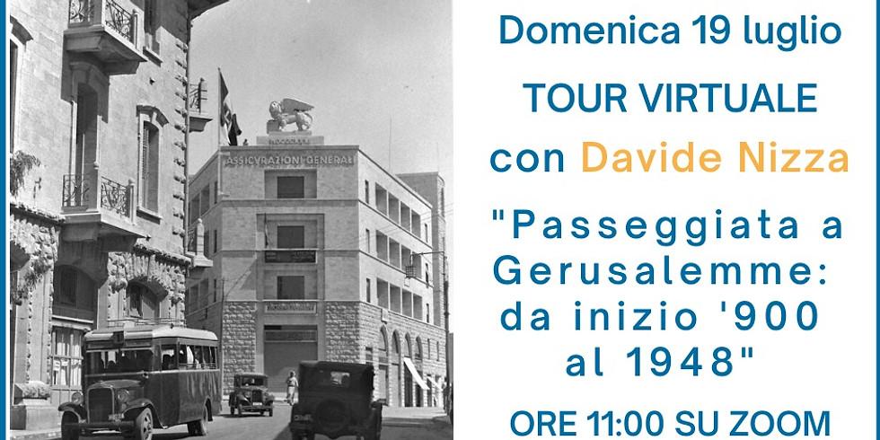 Virtual Tour: Passeggiata a Gerusalemme - da inizio '900 al 1948