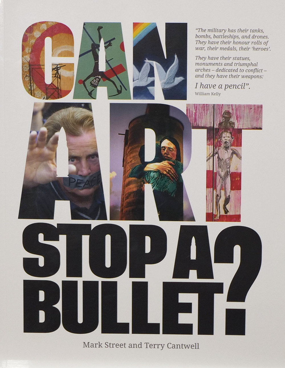 Terry Cantwell book Can Art Stop a Bullet?