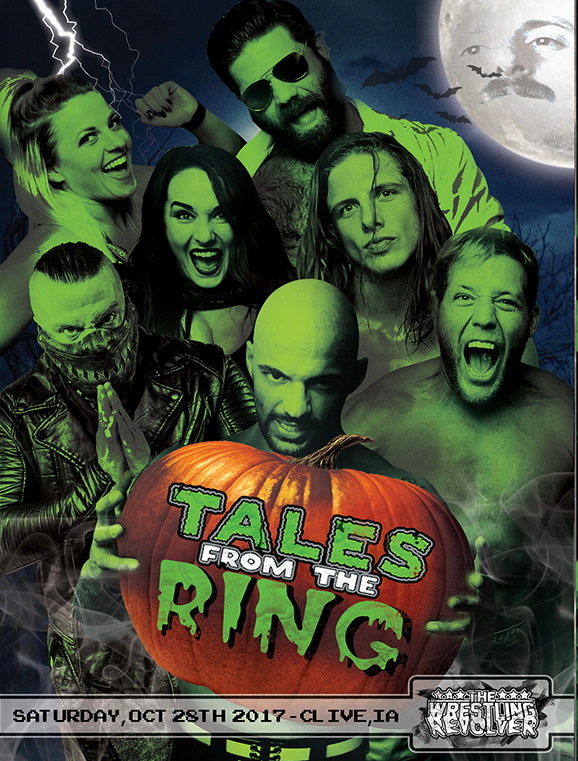 Tales from the Ring - 10/28/17 - Clive, IA
