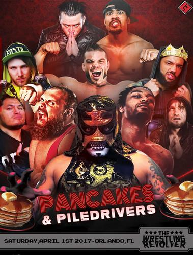 Pancakes & Piledrivers - 4/3/17 - Orlando, FL