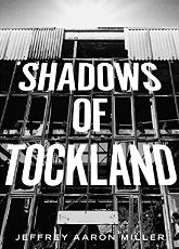 """""""Shadows of Tockland"""" by Jeffrey Aaron Miller, my first narrated, produced audiobook. An h"""
