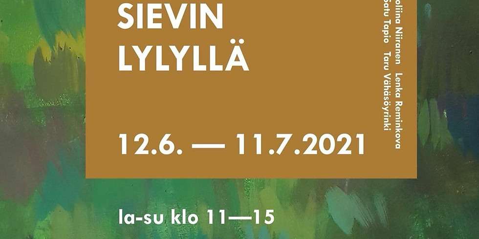 """""""LOCAL ARTISTS AT SIEVIN LYLY"""" EXHIBITION 12.6.-11.7.2021 Sievi, Finland."""