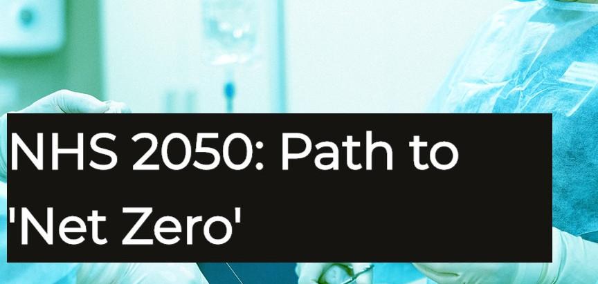 NHS Net Zero: Ambition within reach