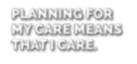 Planning for my care