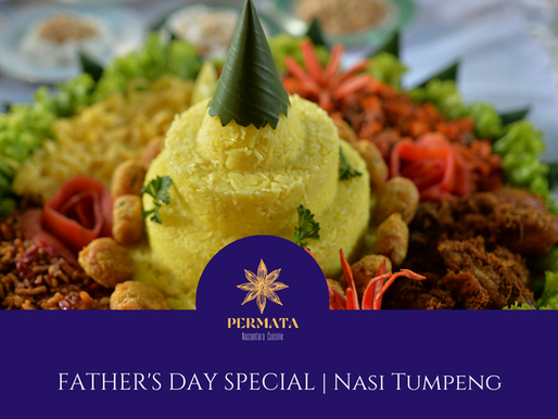 Father's Day 2021 Delivery Menu: Nusantara Feast of Malay and Indonesian Culinary Delights