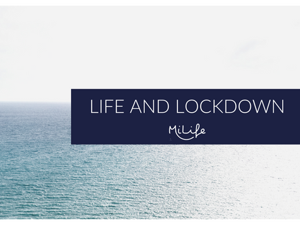 My Thoughts On Lockdown
