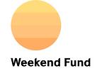 Weekend Fund.png