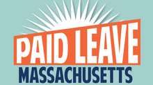 [Important Updates] Massachusetts Paid Family and Medical Leave