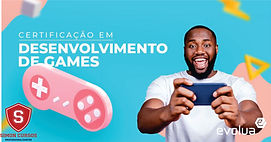 CERTIFICAÇÃO EM DESENVOLVEDOR DE GAMES