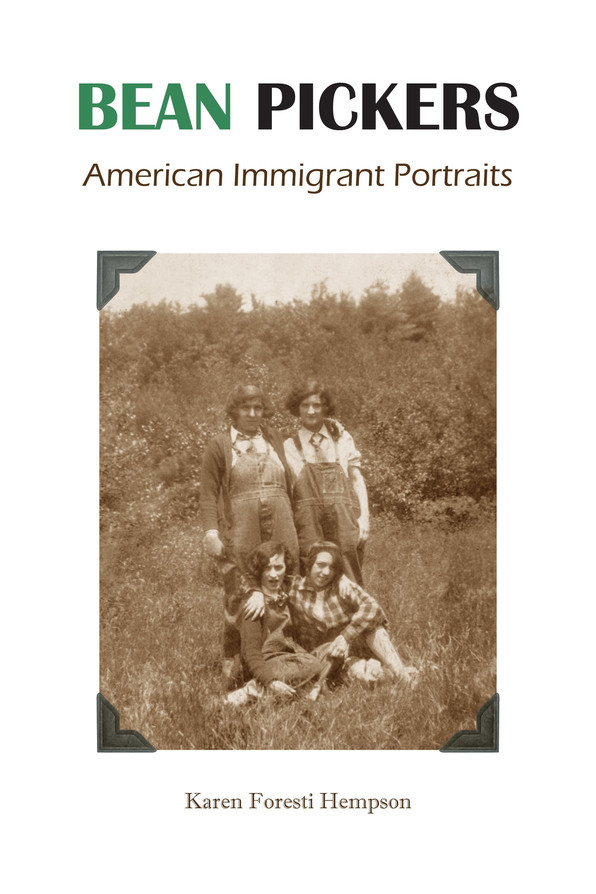 Karen Hempson's new book Bean Pickers: American Immigrant Portraits