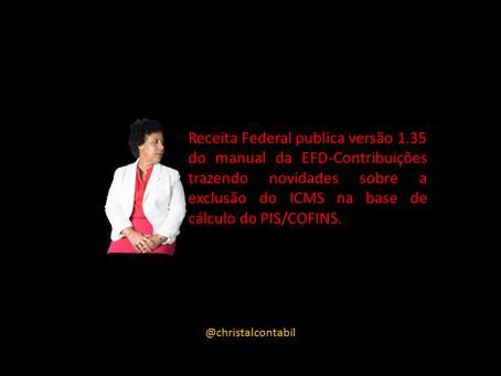 EXCLUSÃO DO ICMS NA BASE DE CÁLCULO DO PIS/COFINS RFB