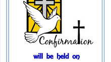 Update on Confirmation ceremony