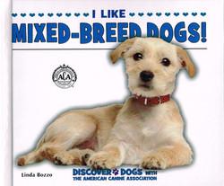 I Like Mixed-Breed Dogs!