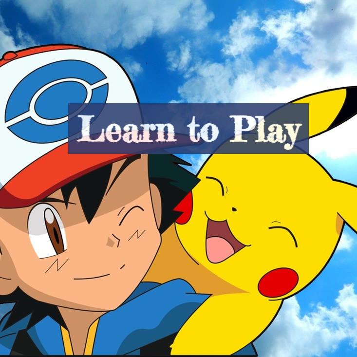 Pokemon Learn to Play & League