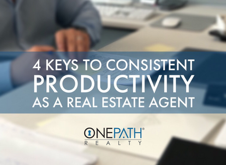 4 keys to consistent productivity as a Real Estate Agent