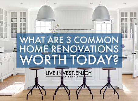 What are 3 common home renovations worth today?