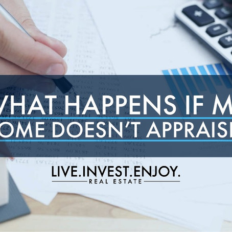 What happens if my home doesn't appraise?