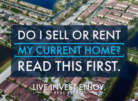 Do I sell or rent my current home? Read this first…