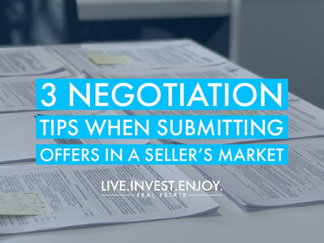 3 negotiation tips when submitting offers in a seller's market