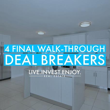 4 final walk-through deal breakers