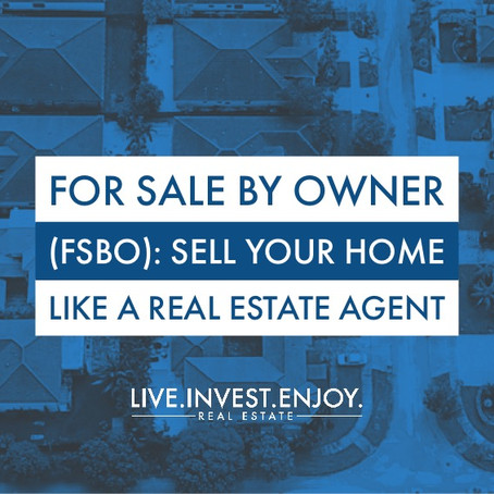 For Sale By Owner (FSBO): Sell your home like a real estate agent