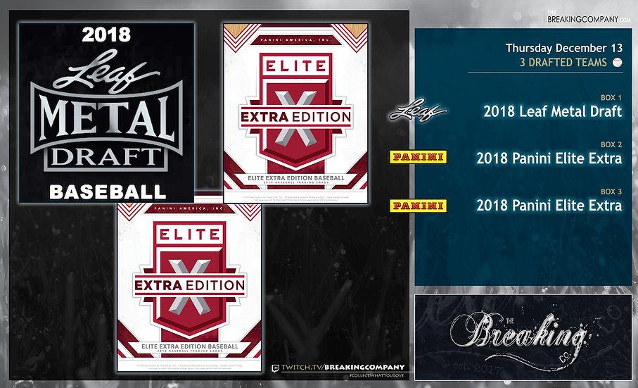 12/13 Draft: 2018 Leaf Metal Draft / 2018 Panini Elite Extra x2