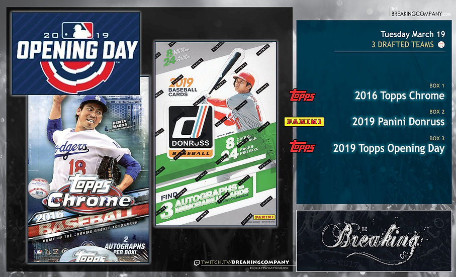 3/19: Chrome / Donruss / Opening Day