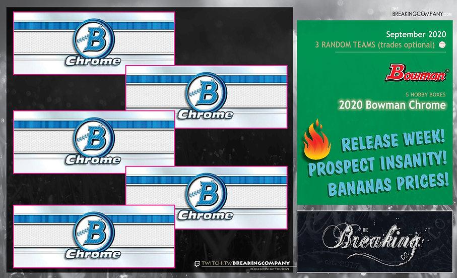 2020 Bowman Chrome Hobby x5 | 3 Random Teams w/ Trades
