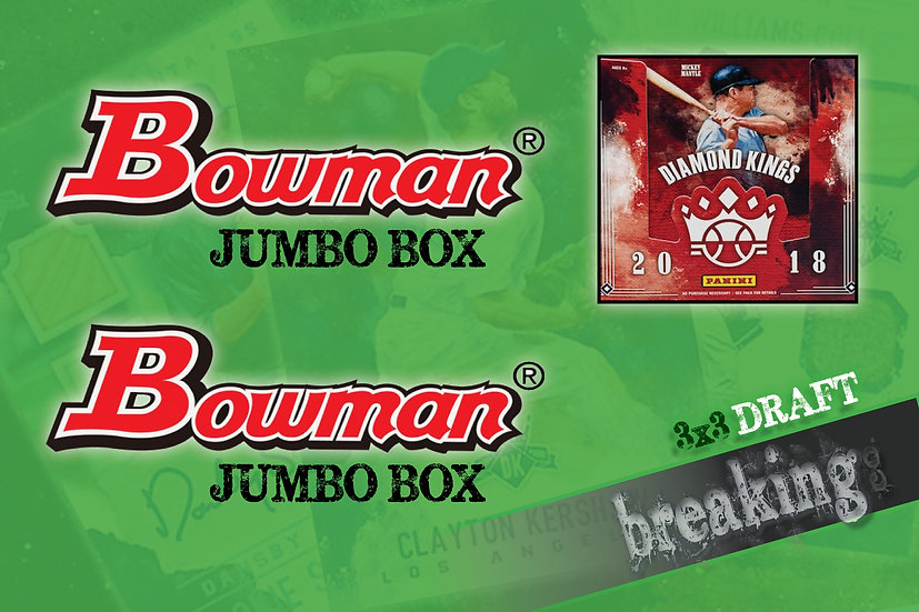 4/26: Bowman Jumbo x2/Diamond Kings