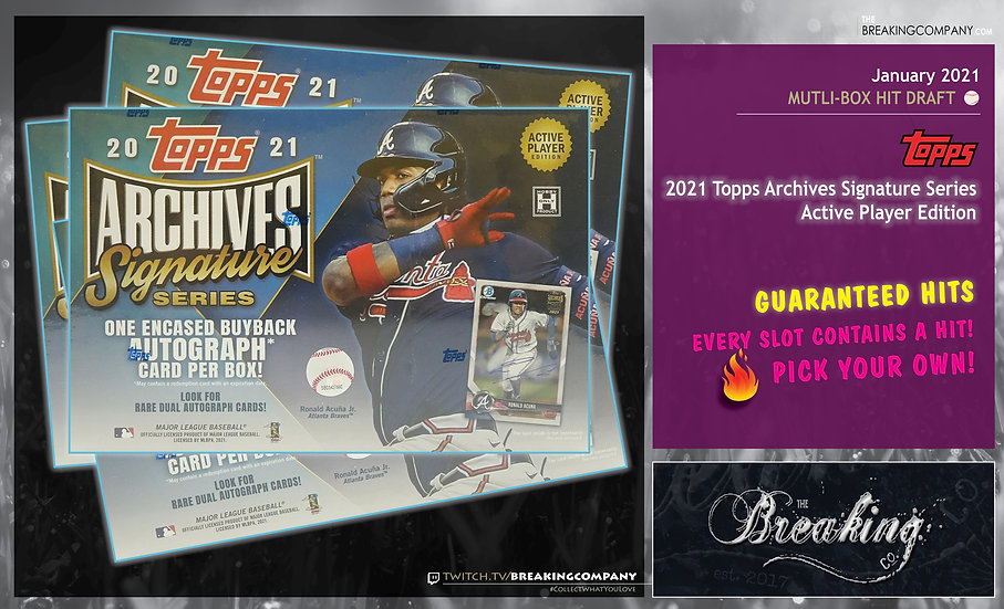 2021 Topps Archives Signature Series | Hit Draft