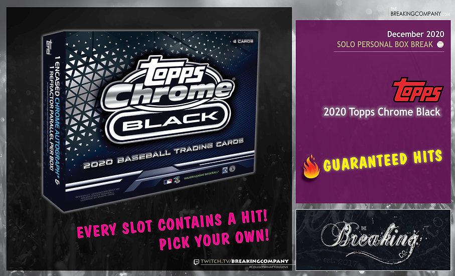 2020 Topps Chrome Black | Solo Personal Box Break