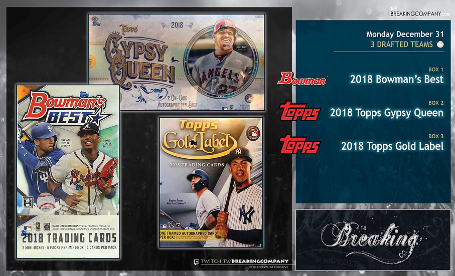 12/31: Bowman's Best / Gypsy Queen / Gold Label