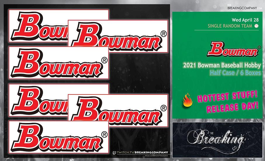 2021 Bowman Baseball Hobby Half Case | Random Team