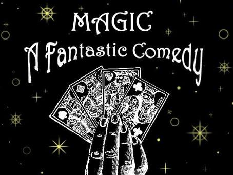 REVIEW - Magic: A Fantastic Comedy