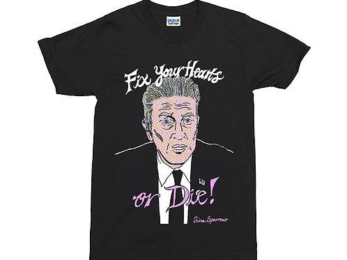 Fix Your Hearts or Die Twin Peaks David Lynch Gordon Cole Black T-Shirt