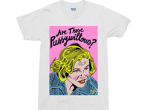 "Serial Mom ""Are Those Pussywillows?"" White T-Shirt"