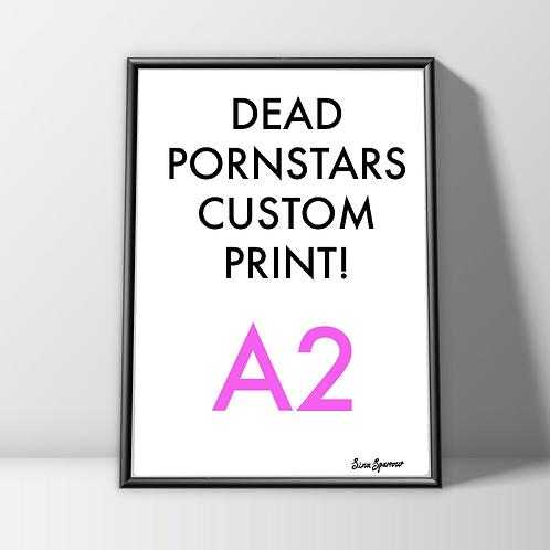 Custom Art Print (A2) Dead Pornstars