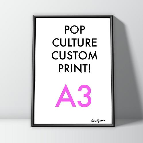 Custom Art Print (A3) Pop Culture Stars