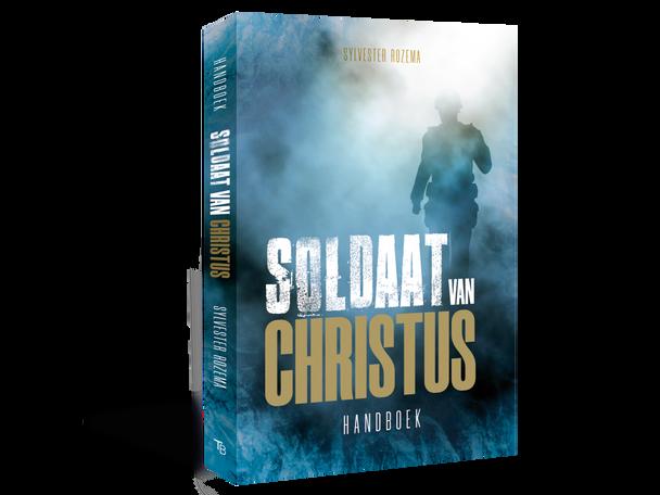 Uniek leefstijlhandboek voor mannen: Soldaat van Christus