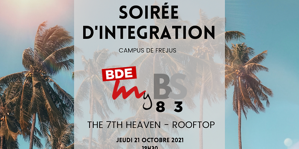 Soirée d'Intégration : Campus de Fréjus