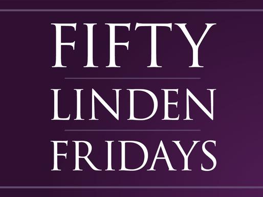 Fifty Linden Fridays - October 22nd, 2021