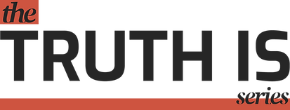 The Truth is Series Logo.png