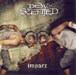 Dew-Scented - Impact - Front