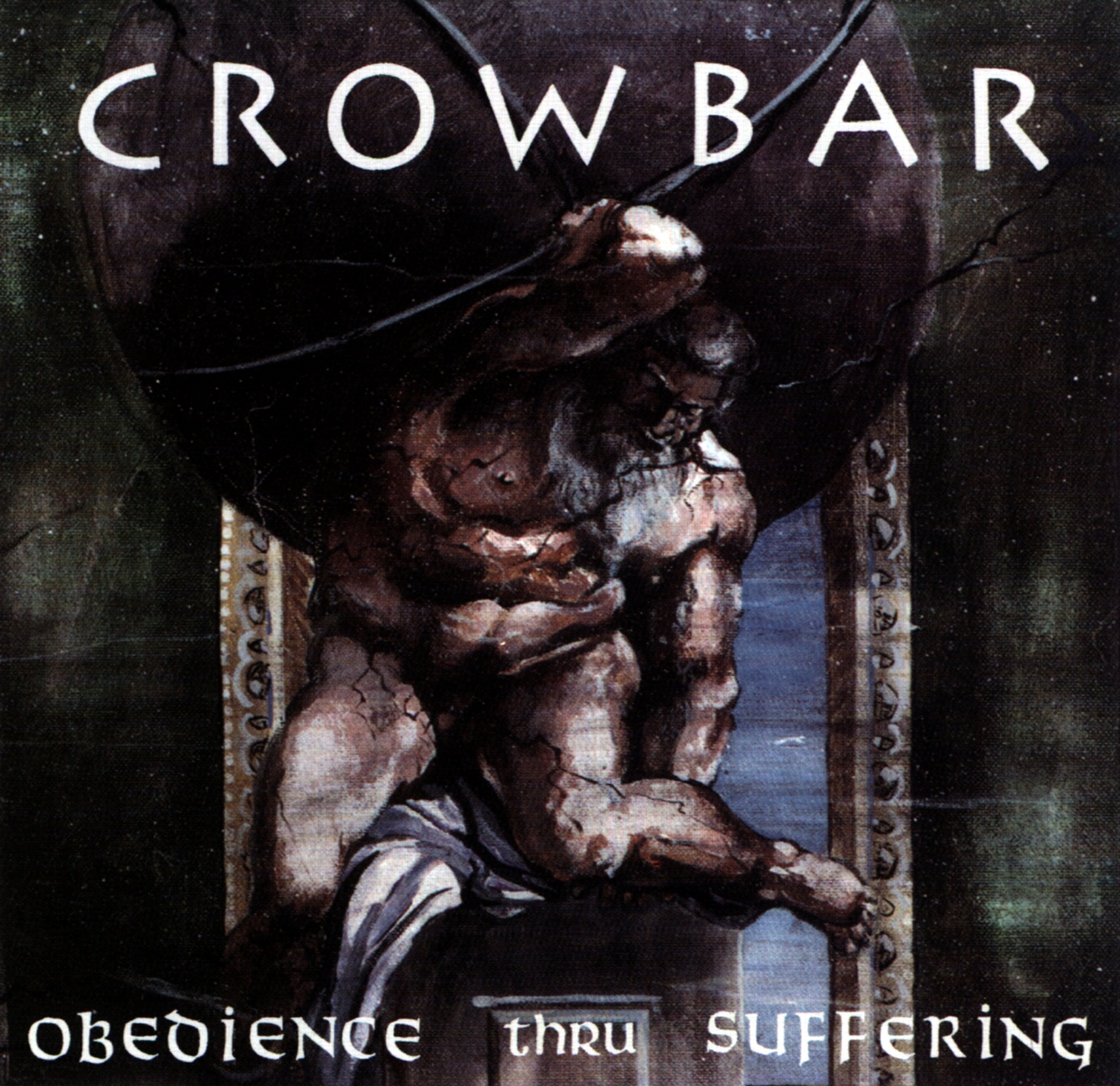 Crowbar - Obedience Thru Suffering - Fro