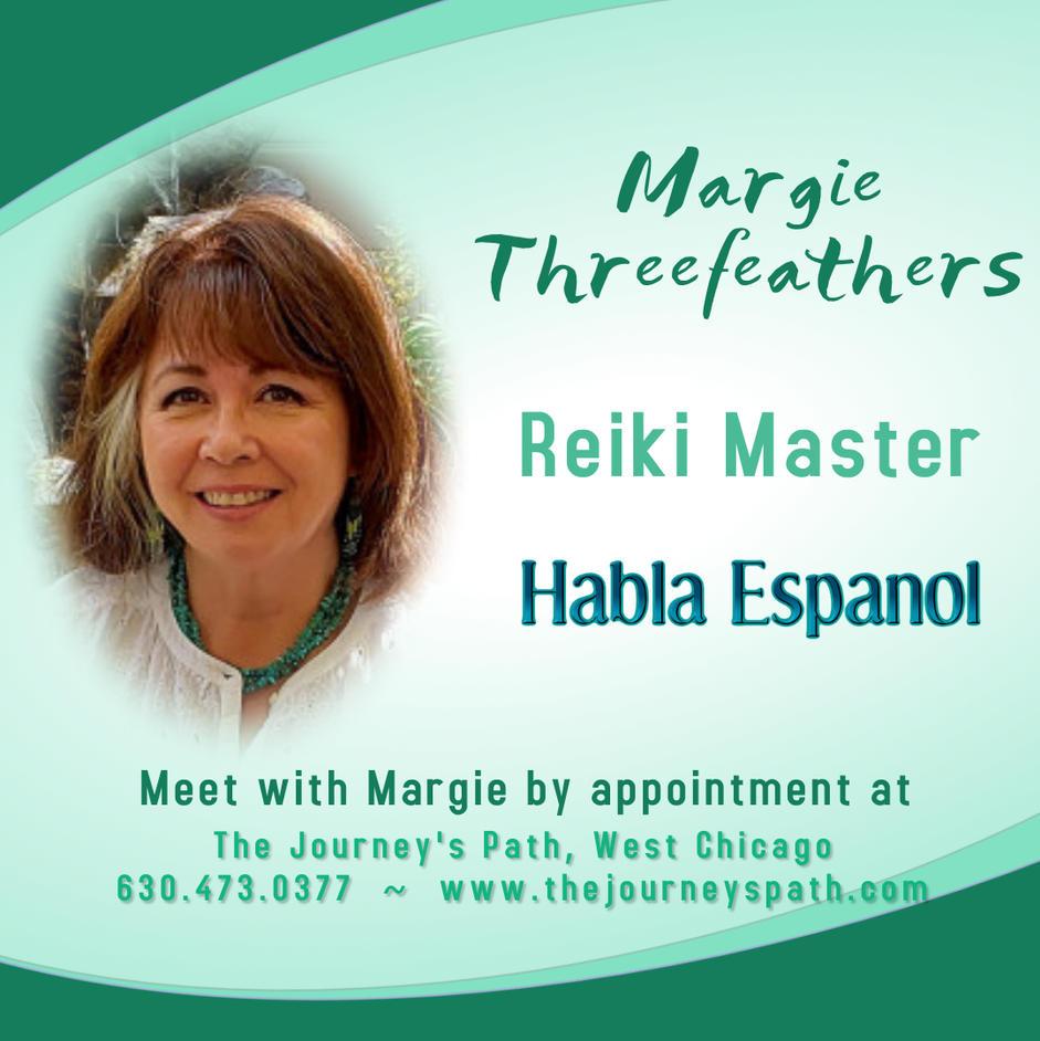 Margie Threefeathers:  HABLA ESPANOL - Reiki Master