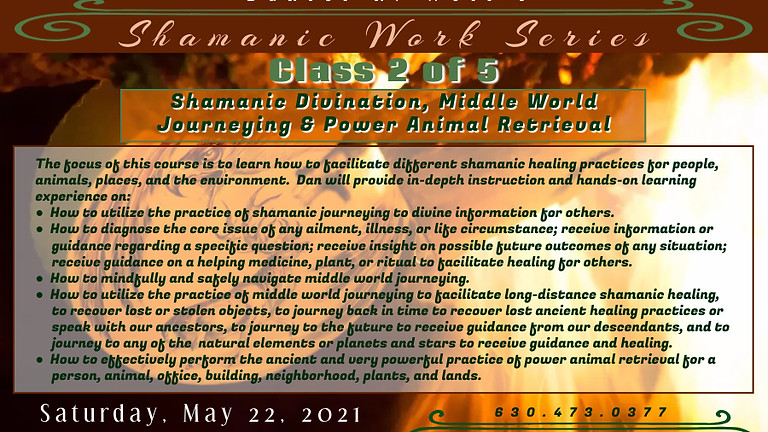 Shamanic Divination, Middle World Journeying & Power Animal Retrieval Class