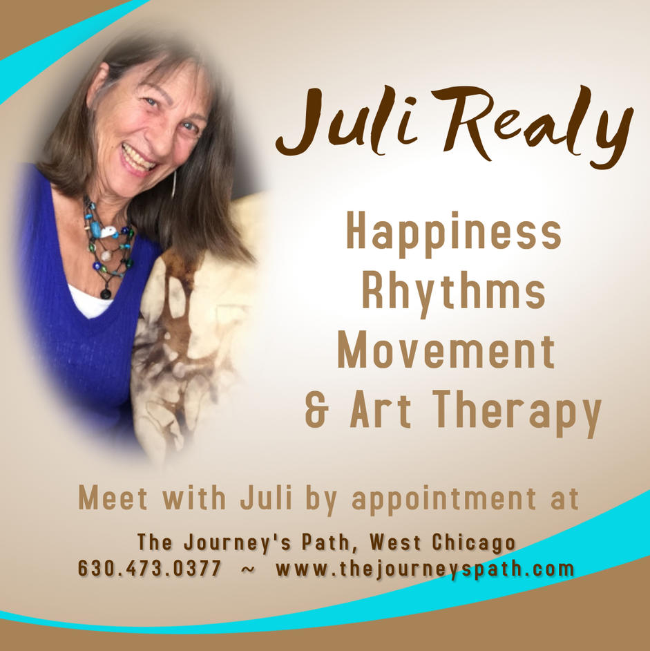 Juli Realy,  Teacher, Holistic Therapist:  Happiness, Rhythms, Movement & Art Therapy